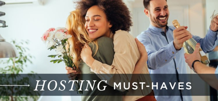 Hosting Must-Haves NEST Magazine