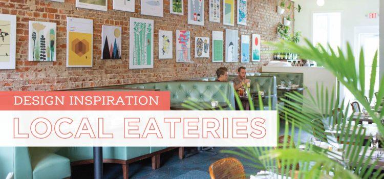 Design Inspiration - Local Eateries