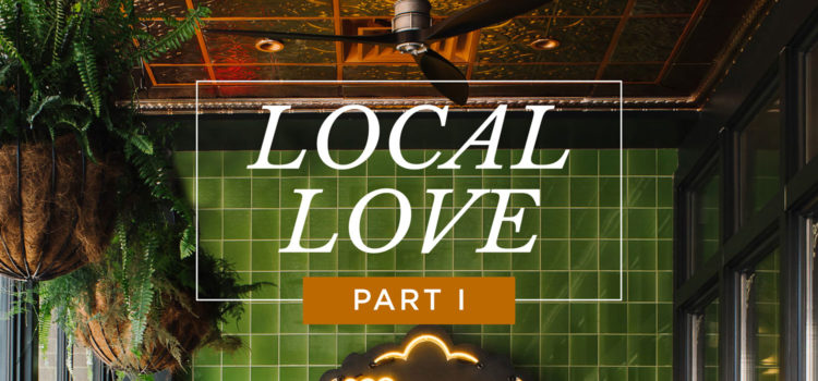 Local Love Summer 2019 - Part 1