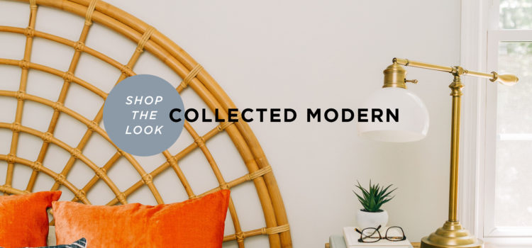 Shop the Look - Collected Modern - NEST Magazine