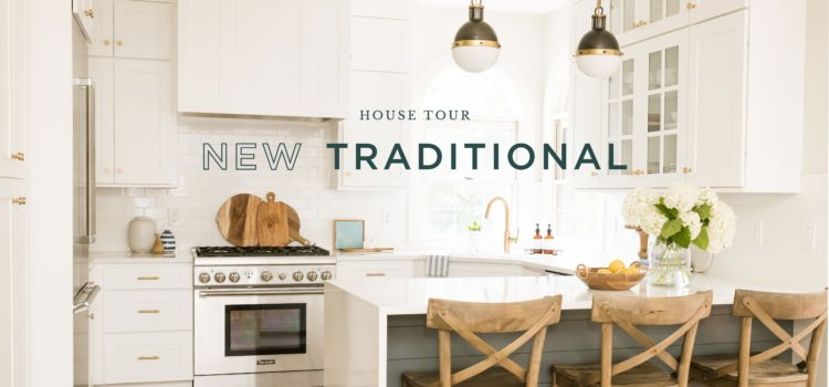 House Tour - New Traditional - NEST Magazine - Nest Realty