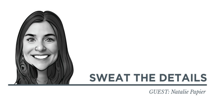 Sweat The Details Natalie Papier
